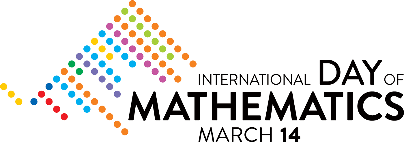 The International Day of Mathematics March 14 | International